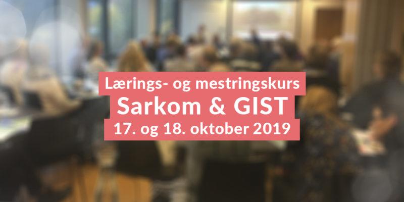 Mestringskurs Sarkom GIST Oktober 2019